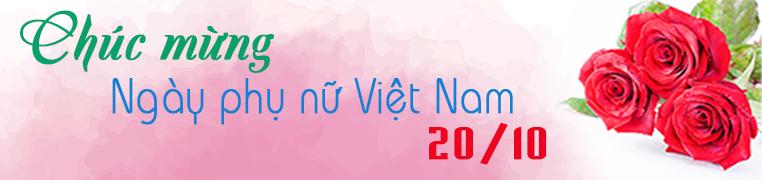 Chúc mừng ngày Phụ nữ Việt Nam 20/10/2019