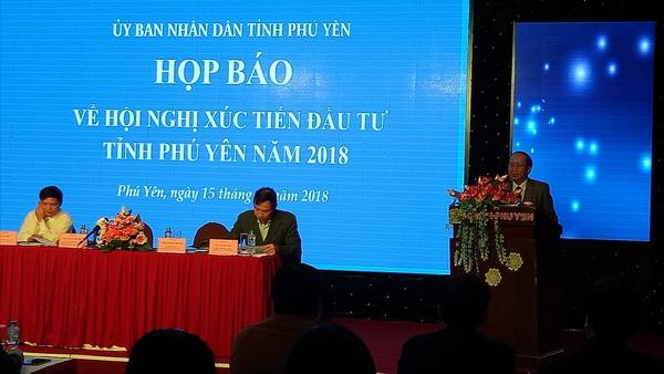 Phú Yên: Tổ chức họp báo về hội nghị xúc tiến đầu tư tỉnh năm 2018