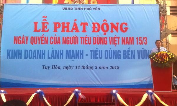 Hội BVQLNTD Phú Yên phát động tuyên truyền hưởng ứng Ngày Quyền Người tiêu dùng Việt Nam (15/3)