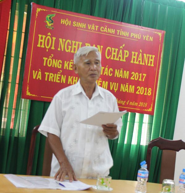 Ông Nguyễn Văn Trúc - Chủ tịch Hội Sinh Vật cảnh tỉnh Phú Yên, phát biểu khai mạc Hội nghị BCH HSVC PY