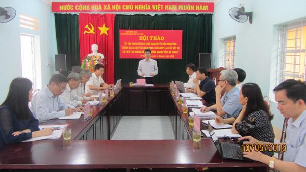 Hà Giang: Tư vấn phản biện dự thảo chính sách khuyến khích phát triển hợp tác, liên kết sản xuất, tiêu thụ sản phẩm nông nghiệp