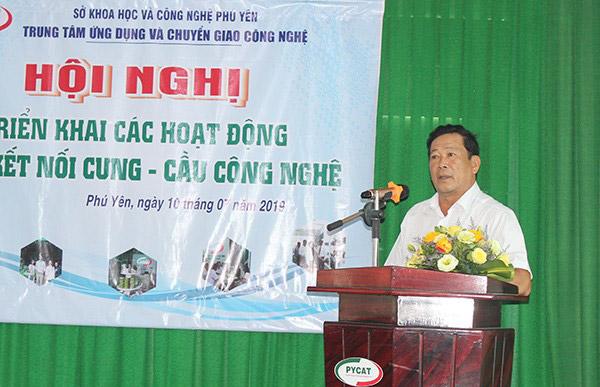 Ông Lê Văn Cựu, Giám đốc Sở KH&CN Phú Yên phát biểu khai mạc Hội nghị