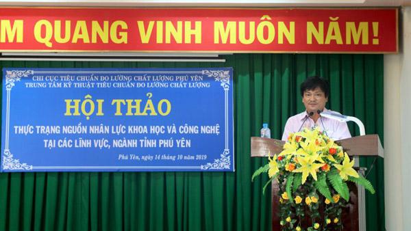 Hội thảo: Thực trạng nguồn nhân lực KH&CN trong các lĩnh vực, ngành tỉnh Phú Yên